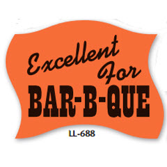 """Excellent for BBQ"" Red Dayglo Label LL-688"